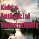 A child with a vulnerability to antisocial personality disorder.