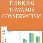 STATISTICAL THINKING TOWARDS CONSERVATISM
